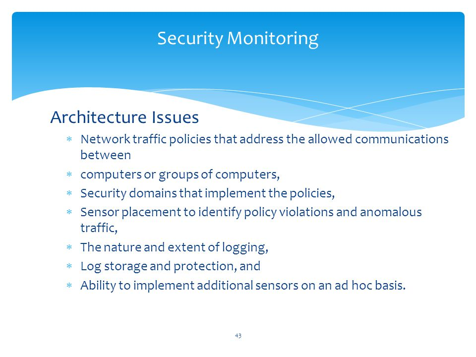 Architecture Issues Security Monitoring