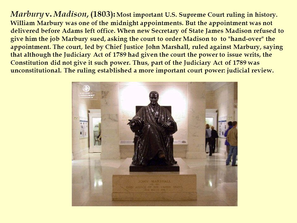 Marbury v. Madison, (1803): Most important U. S