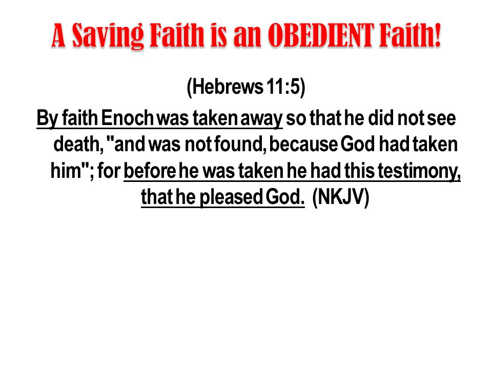 A Saving Faith is an OBEDIENT Faith!