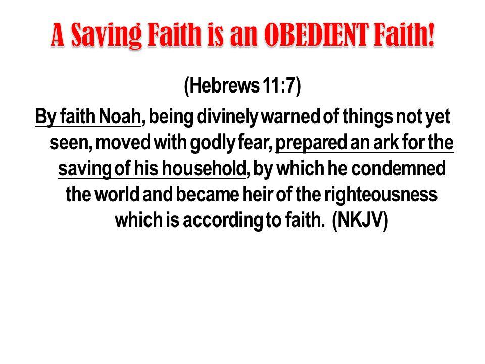 A Saving Faith is an OBEDIENT Faith!