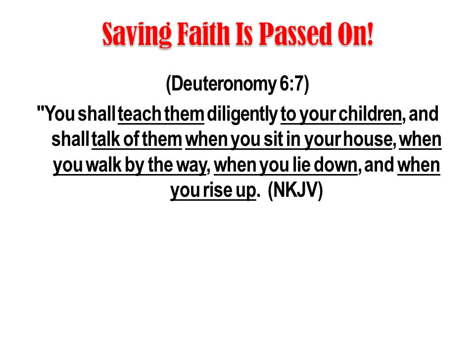 Saving Faith Is Passed On!