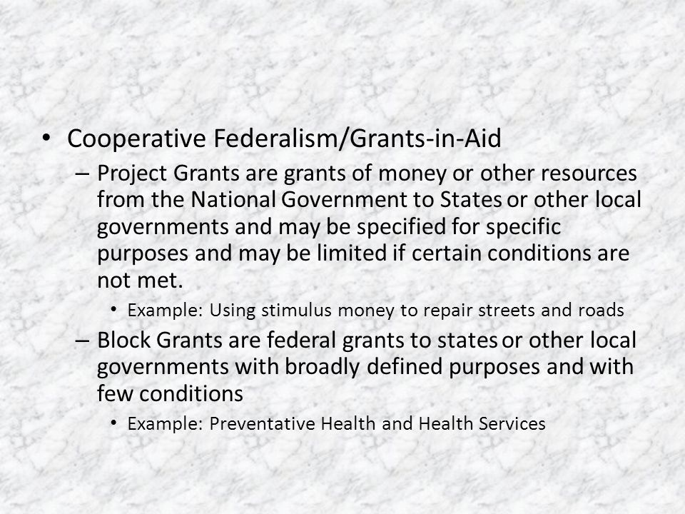 Cooperative Federalism/Grants-in-Aid