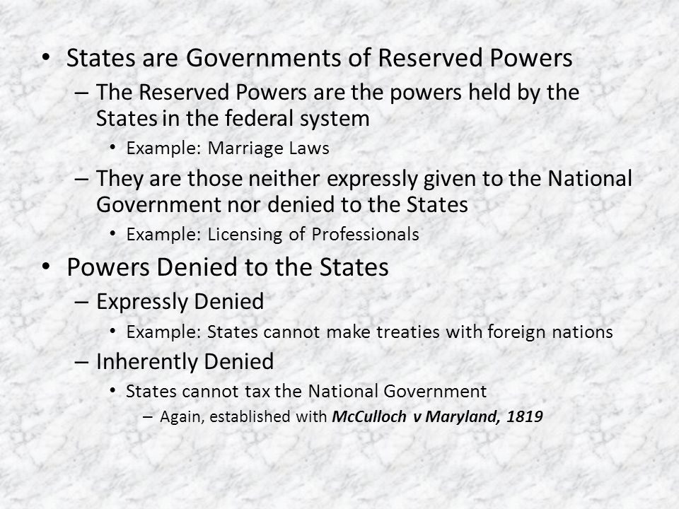 States are Governments of Reserved Powers