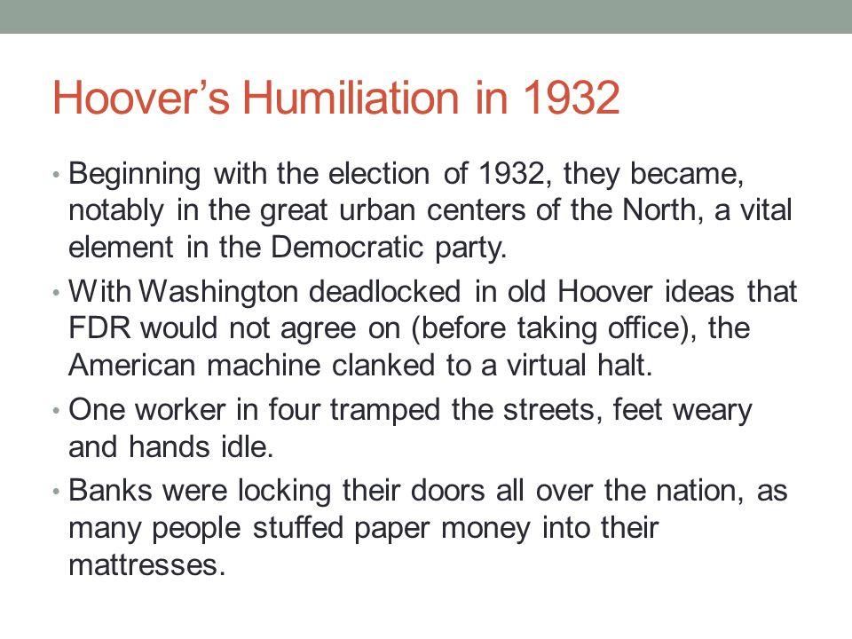 Hoover's Humiliation in 1932