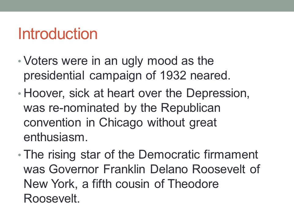 Introduction Voters were in an ugly mood as the presidential campaign of 1932 neared.