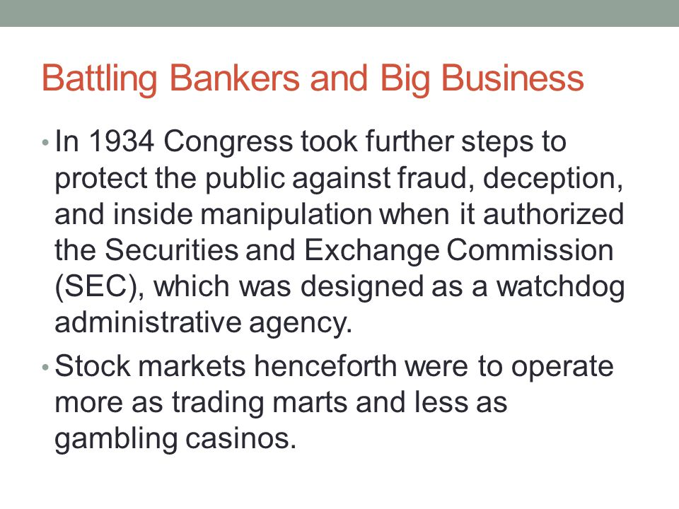 Battling Bankers and Big Business