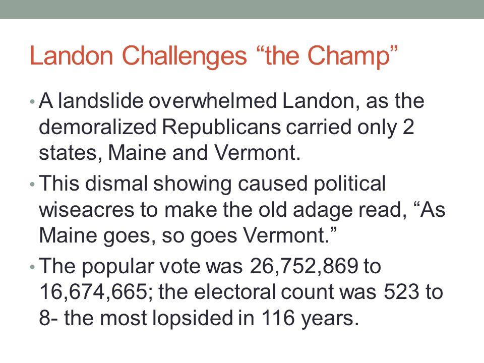 Landon Challenges the Champ