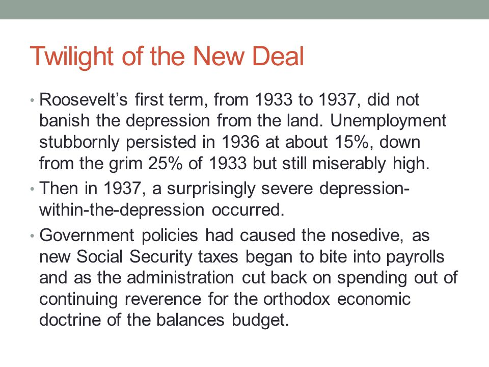 Twilight of the New Deal