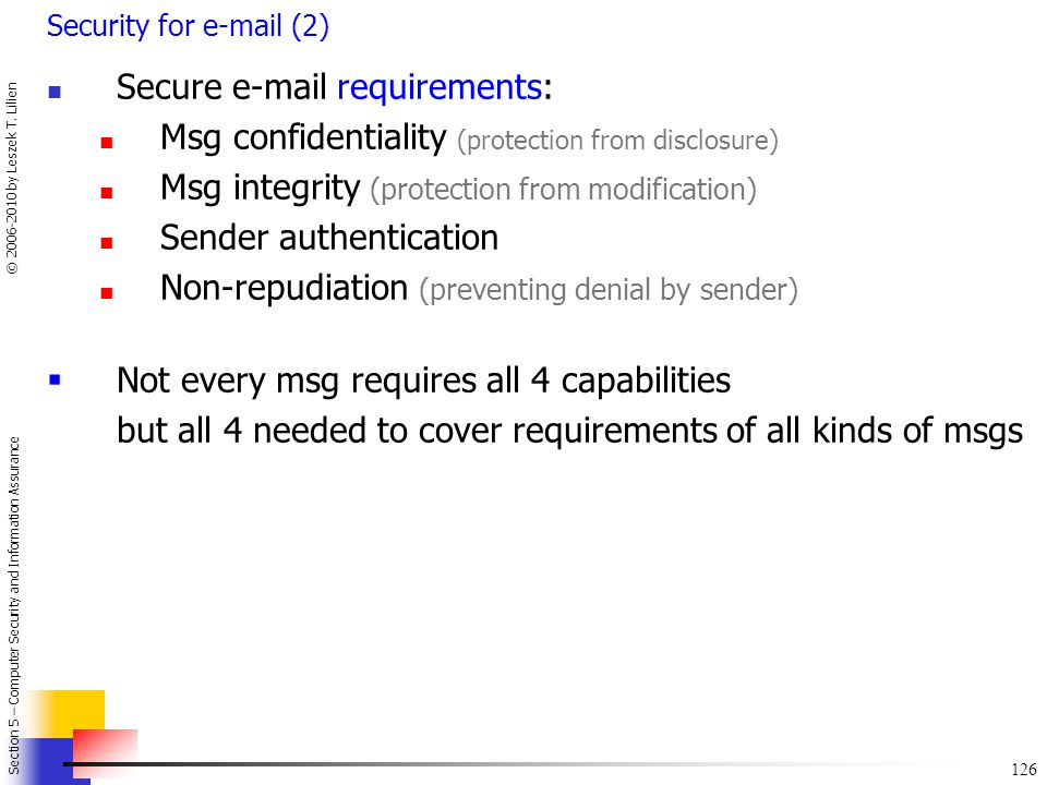 Secure e-mail requirements:
