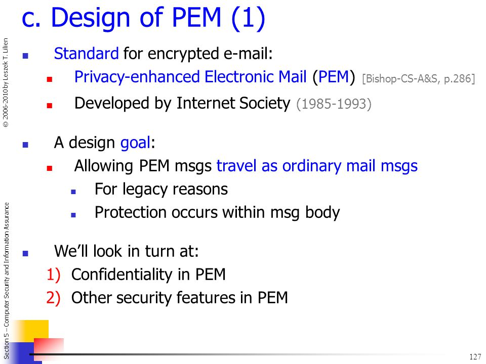 c. Design of PEM (1) Standard for encrypted e-mail: