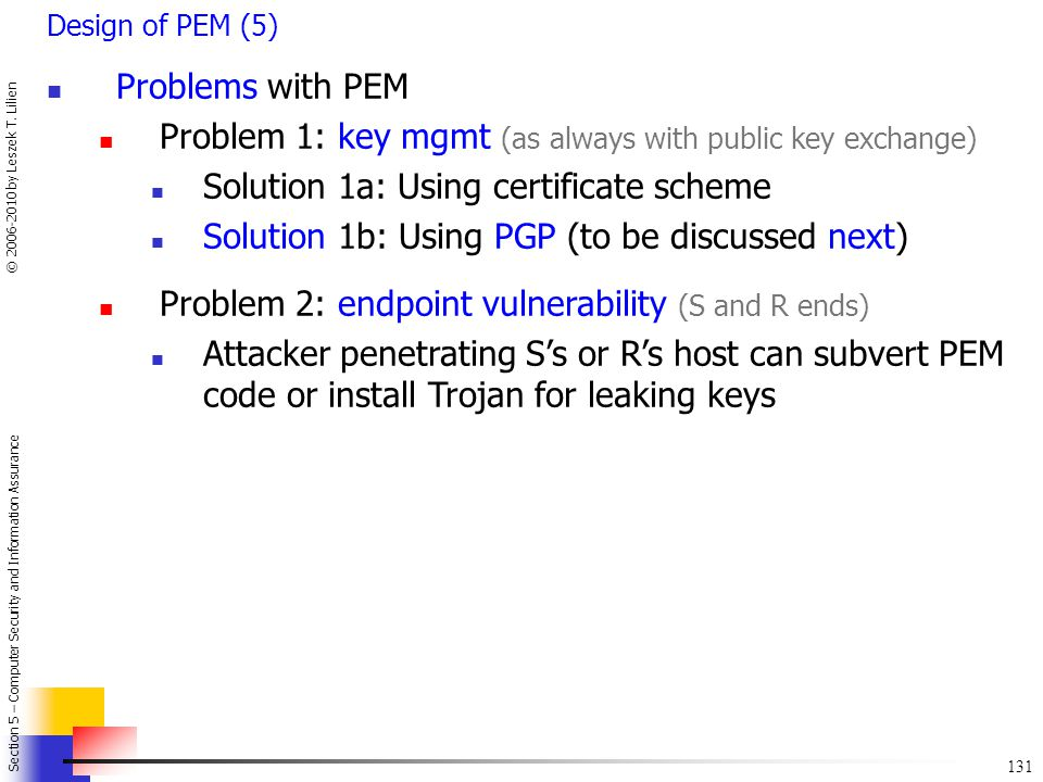 Problem 1: key mgmt (as always with public key exchange)