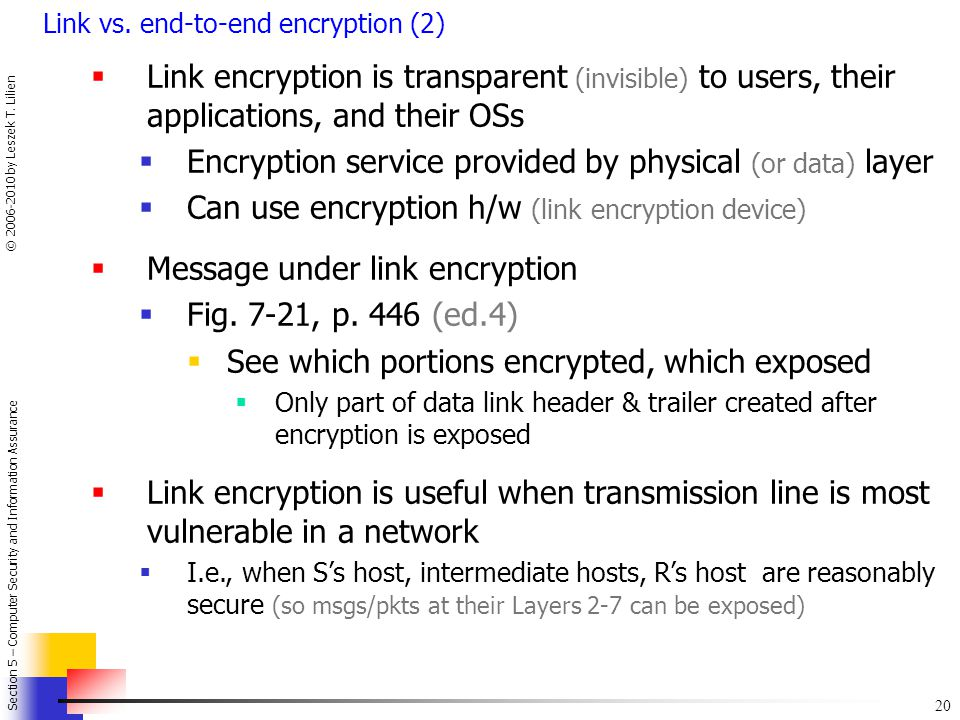 Encryption service provided by physical (or data) layer