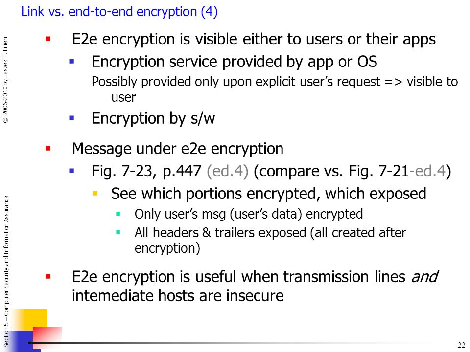 E2e encryption is visible either to users or their apps