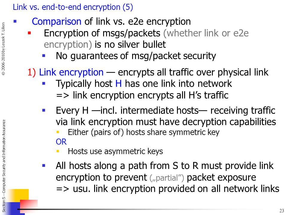 Comparison of link vs. e2e encryption