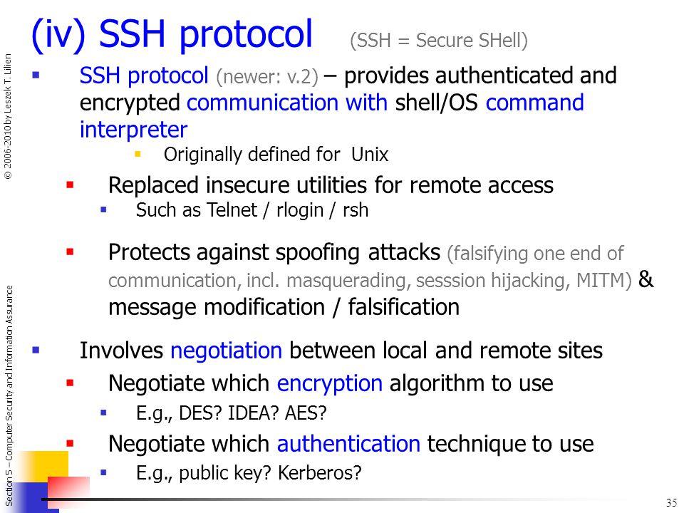 (iv) SSH protocol (SSH = Secure SHell)
