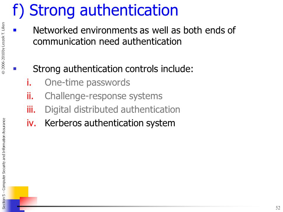 f) Strong authentication