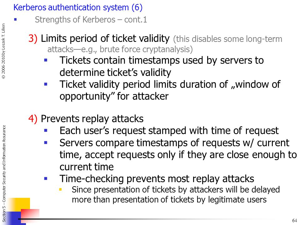 4) Prevents replay attacks