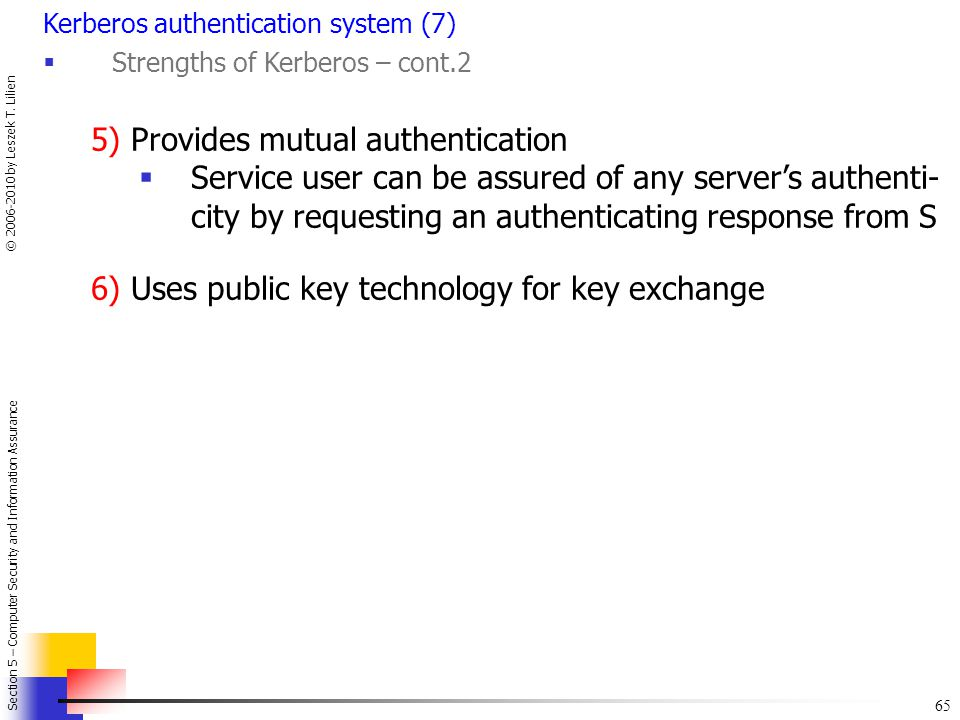 5) Provides mutual authentication