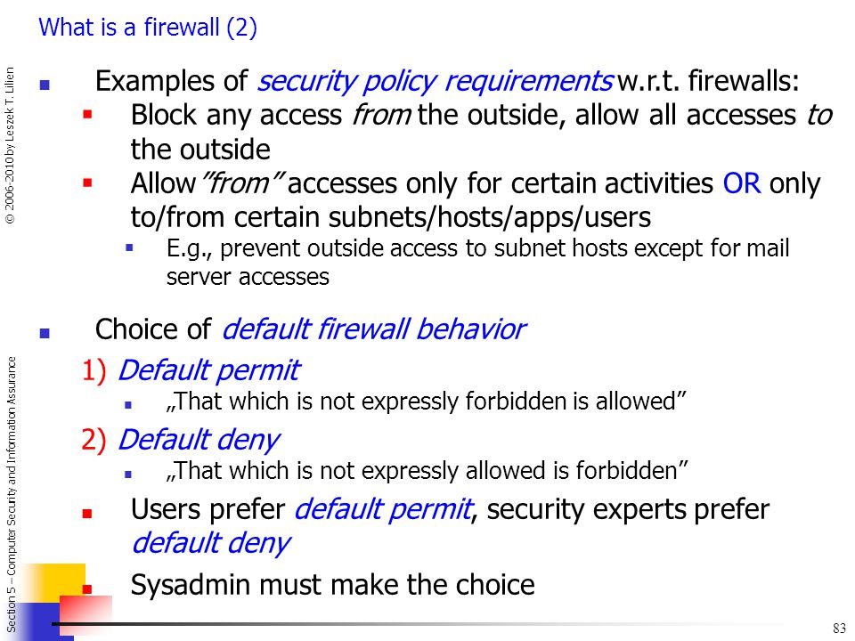 Examples of security policy requirements w.r.t. firewalls: