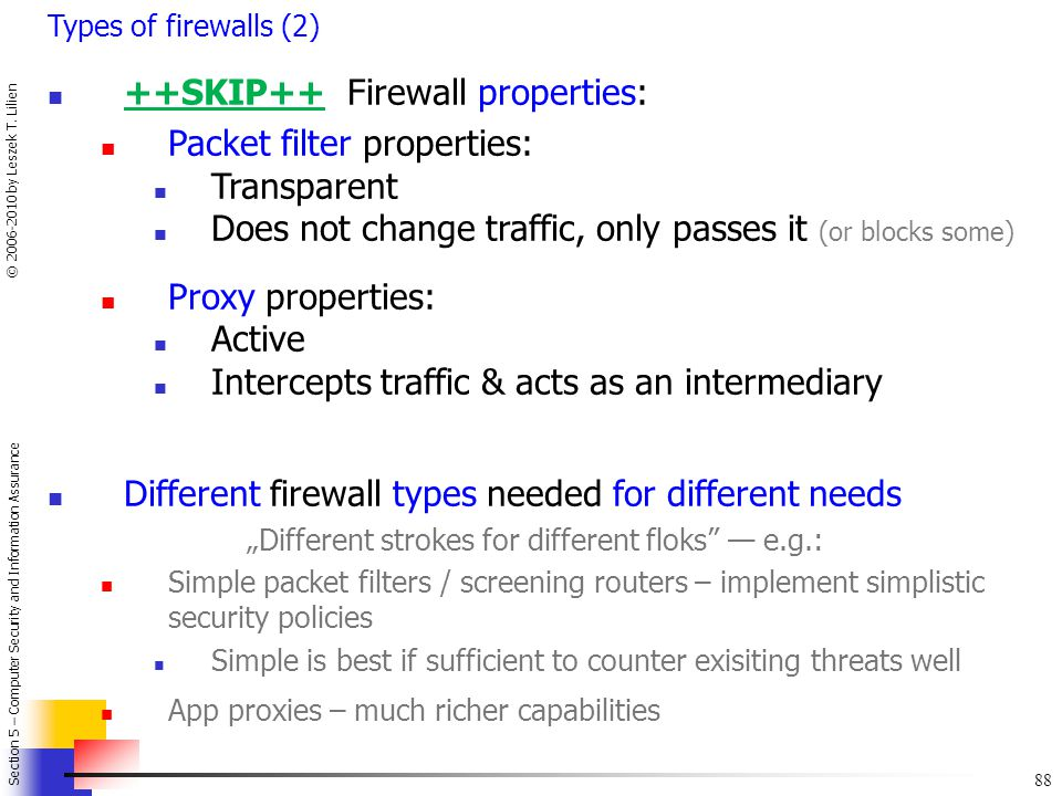 ++SKIP++ Firewall properties: Packet filter properties: Transparent