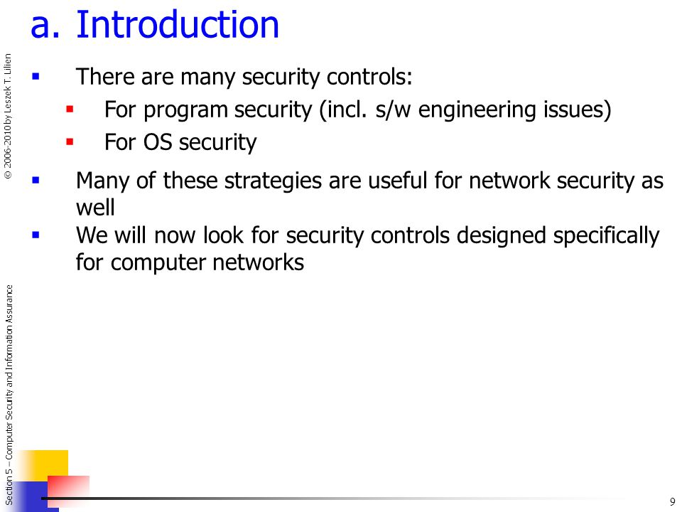 Introduction There are many security controls: