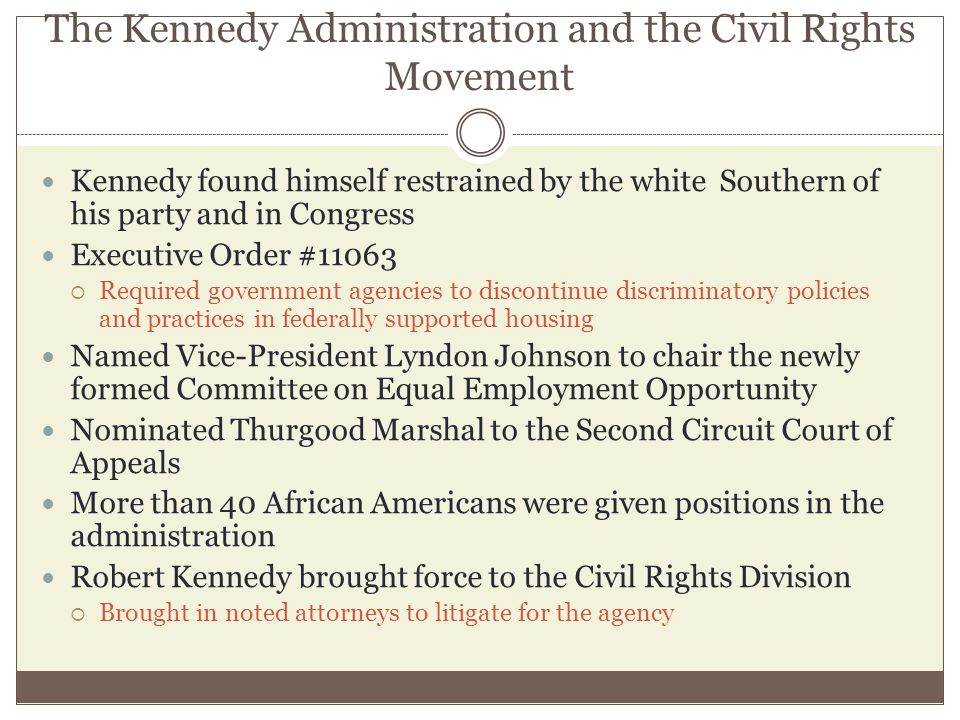 The Kennedy Administration and the Civil Rights Movement