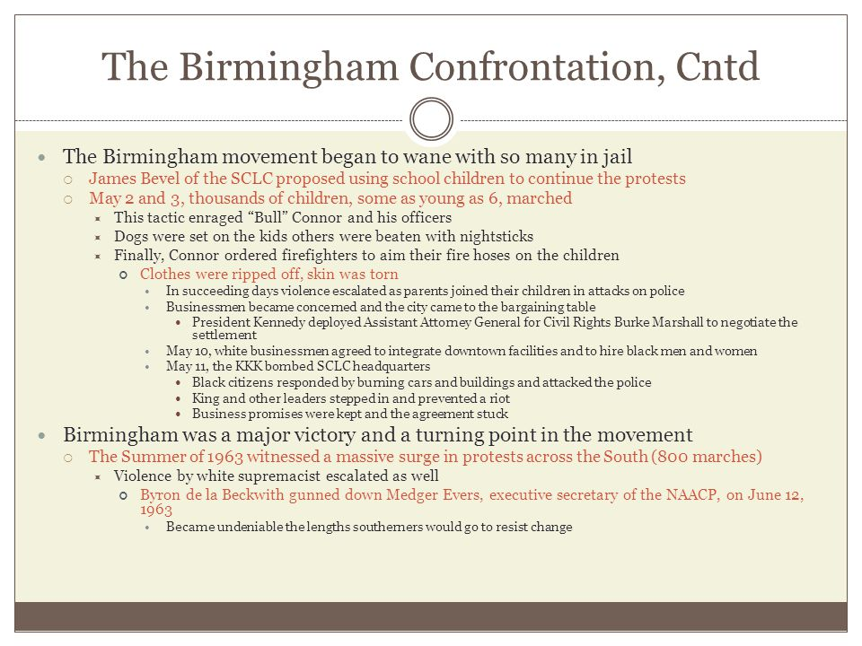 The Birmingham Confrontation, Cntd