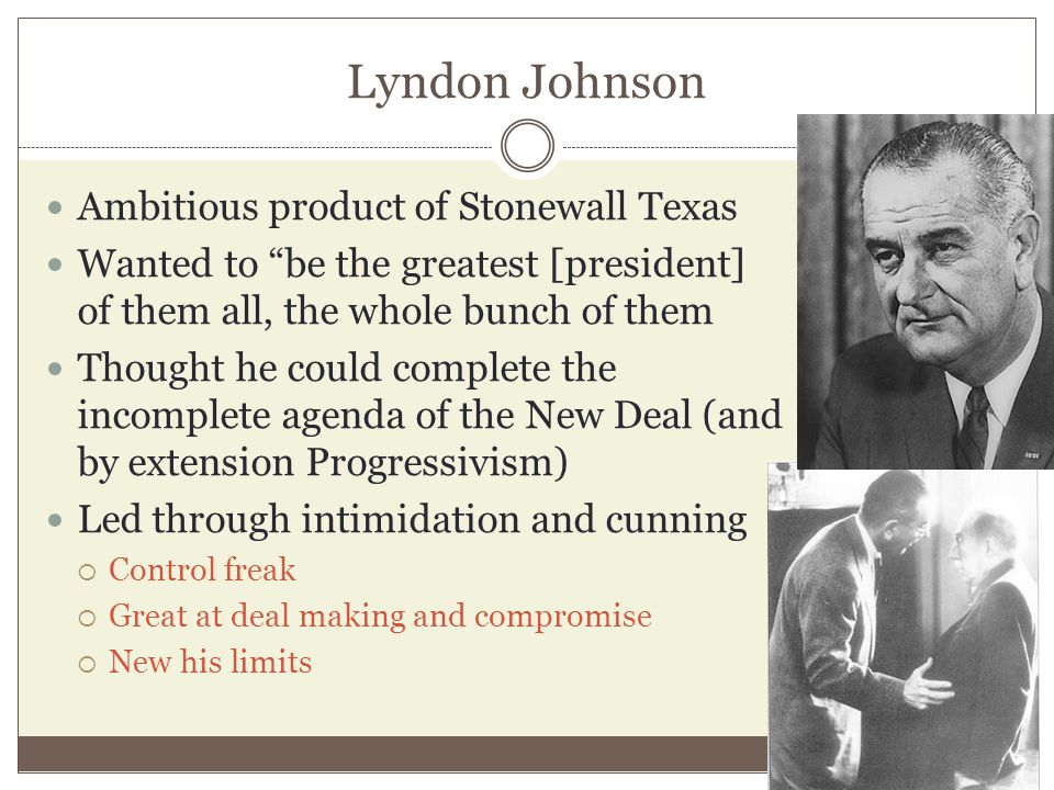 Lyndon Johnson Ambitious product of Stonewall Texas