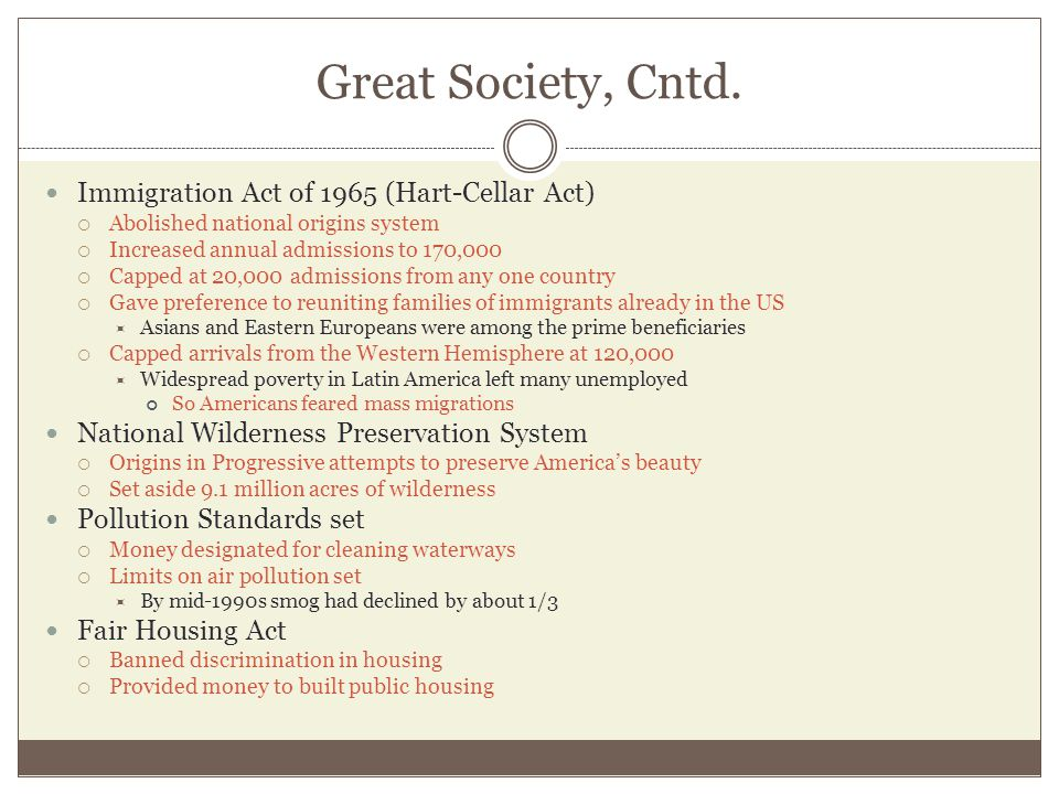 Great Society, Cntd. Immigration Act of 1965 (Hart-Cellar Act)