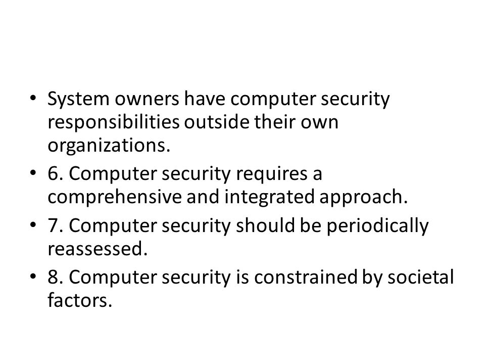 System owners have computer security responsibilities outside their own organizations.