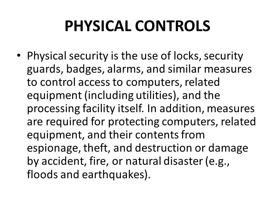 PHYSICAL CONTROLS