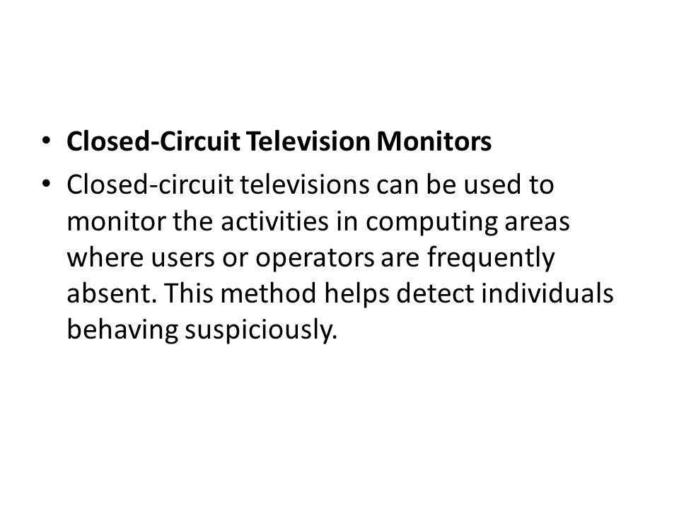 Closed-Circuit Television Monitors