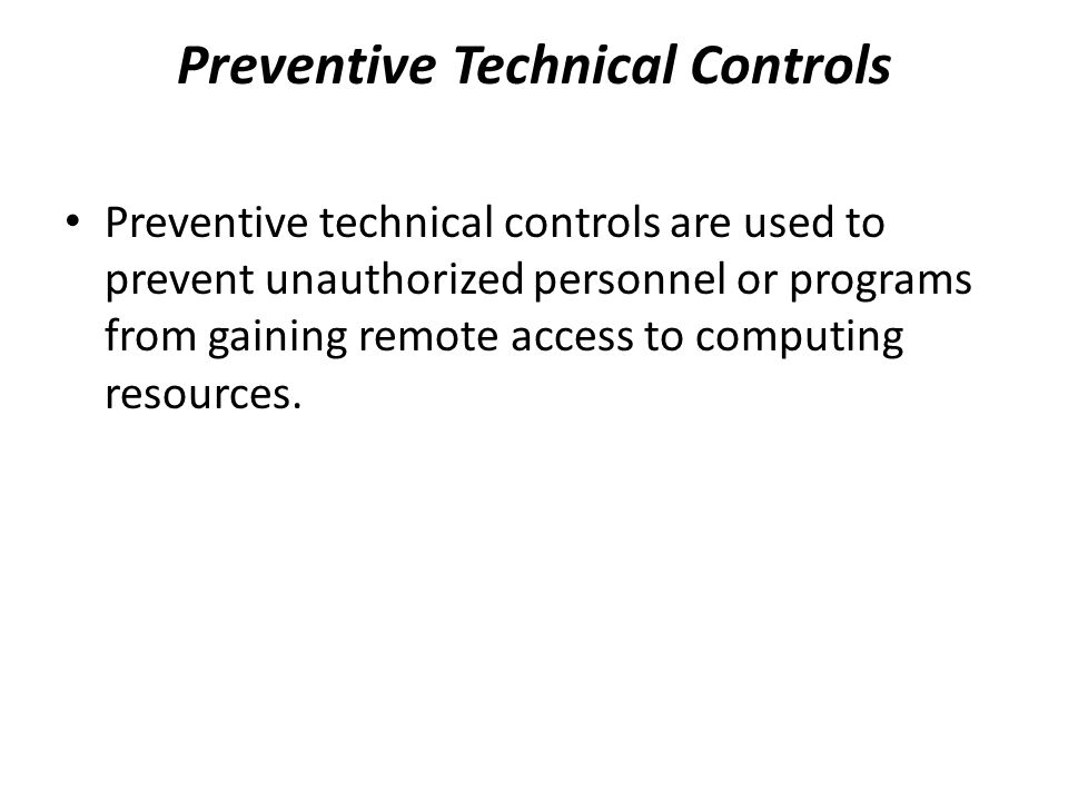 Preventive Technical Controls