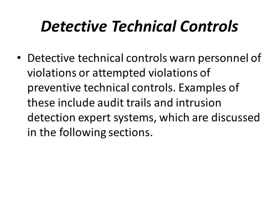 Detective Technical Controls