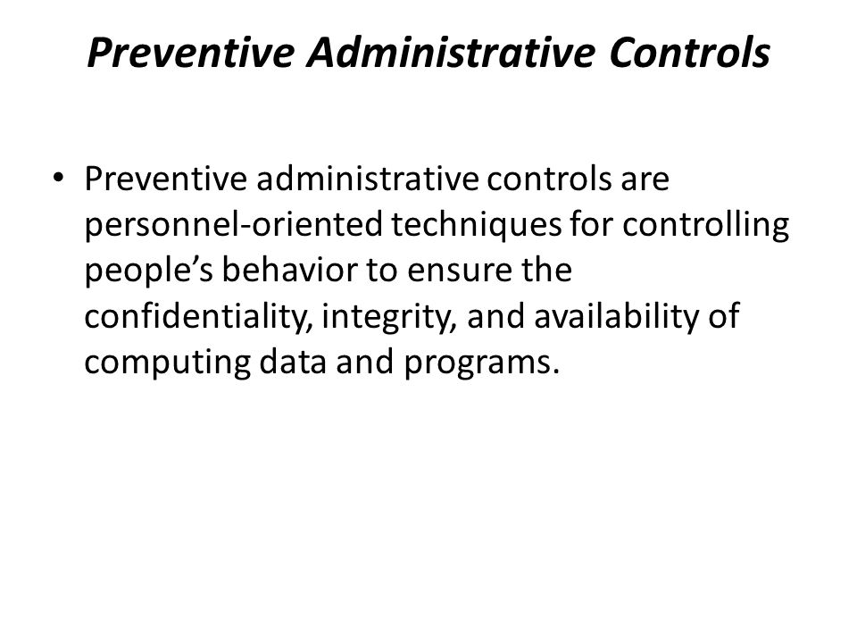 Preventive Administrative Controls