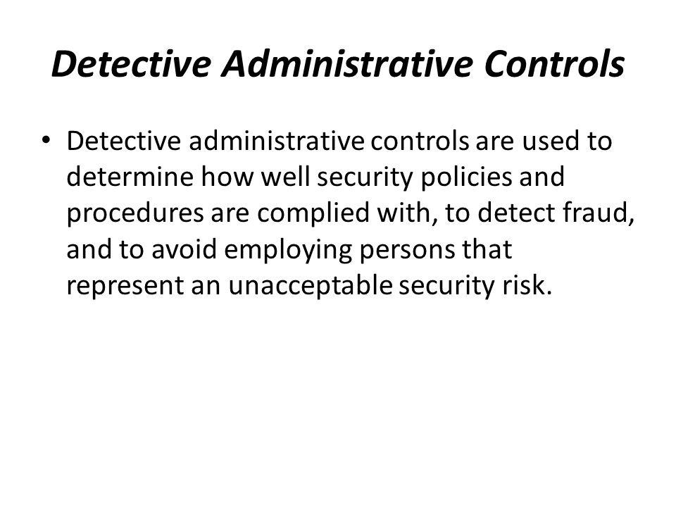Detective Administrative Controls