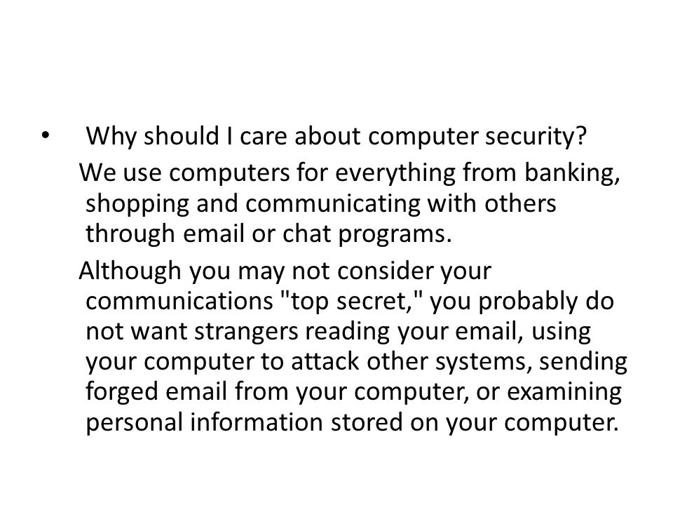 Why should I care about computer security