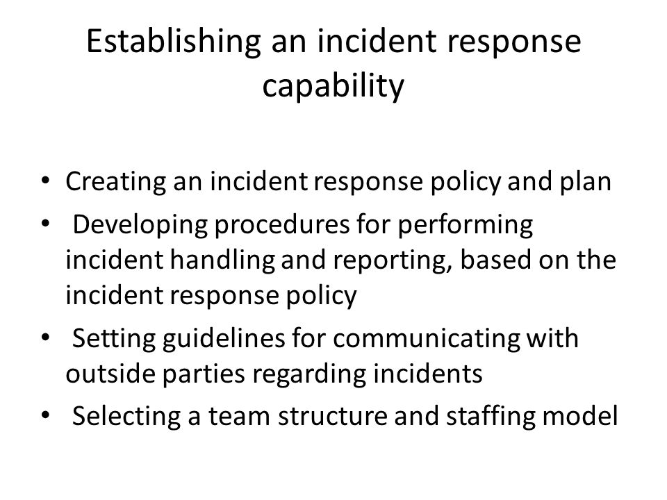 Establishing an incident response capability