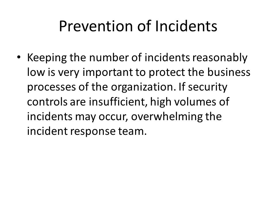 Prevention of Incidents