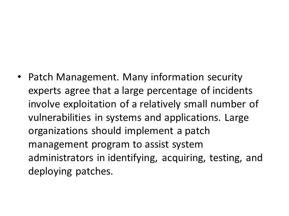 Patch Management.