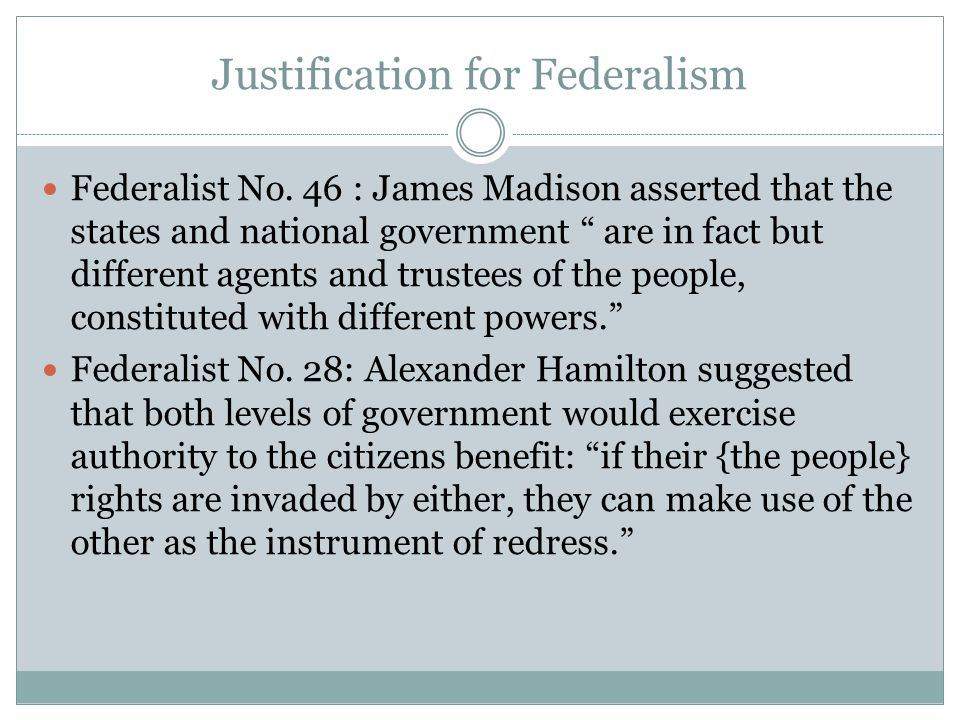 Justification for Federalism
