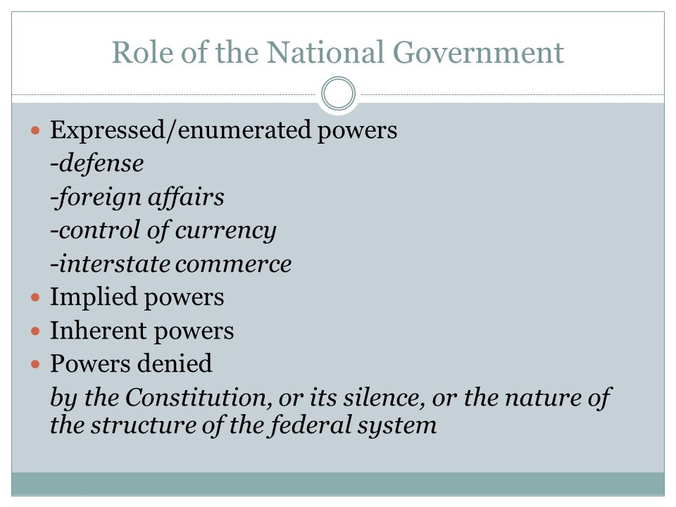 Role of the National Government