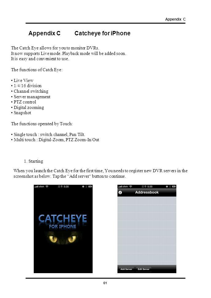 Appendix C Catcheye for iPhone