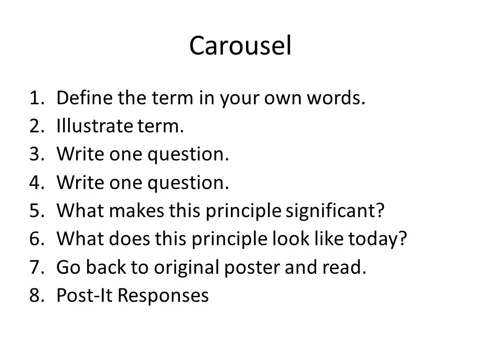 Carousel Define the term in your own words. Illustrate term.