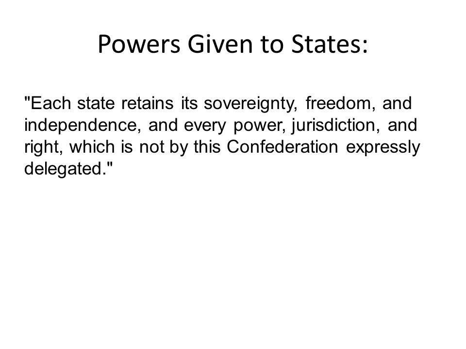 Powers Given to States:
