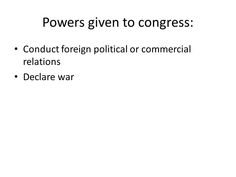 Powers given to congress:
