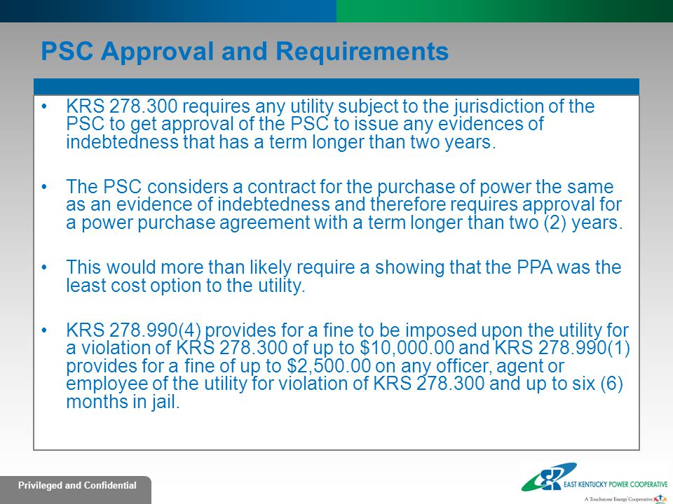 PSC Approval and Requirements