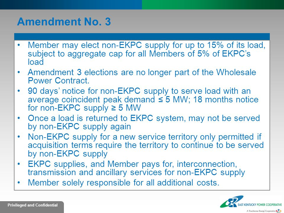 Amendment No. 3 Member may elect non-EKPC supply for up to 15% of its load, subject to aggregate cap for all Members of 5% of EKPC's load.