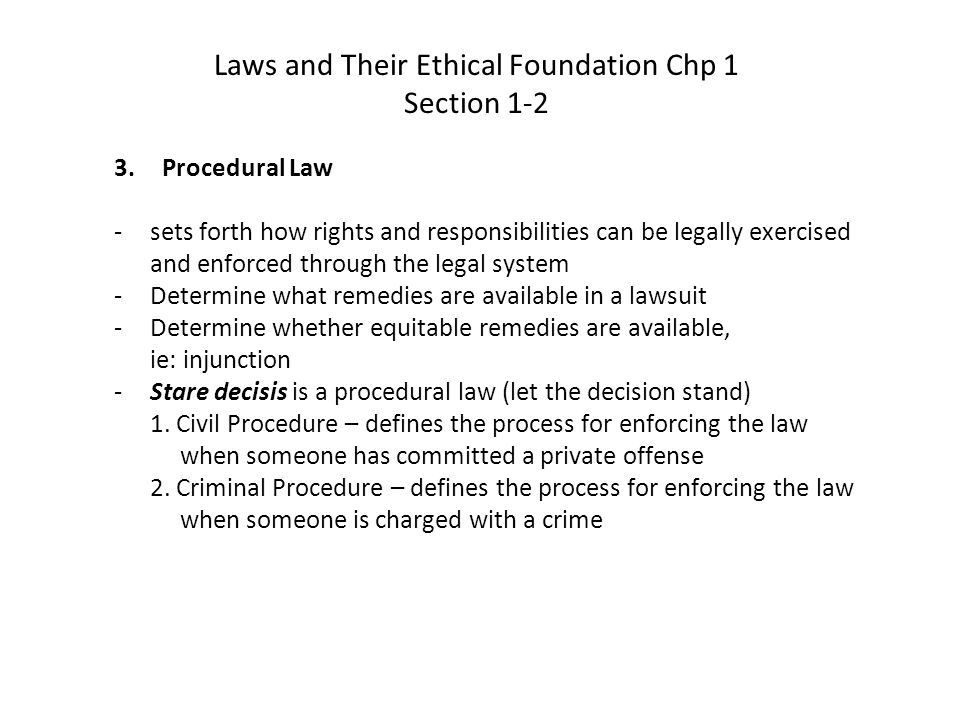 Laws and Their Ethical Foundation Chp 1 Section 1-2