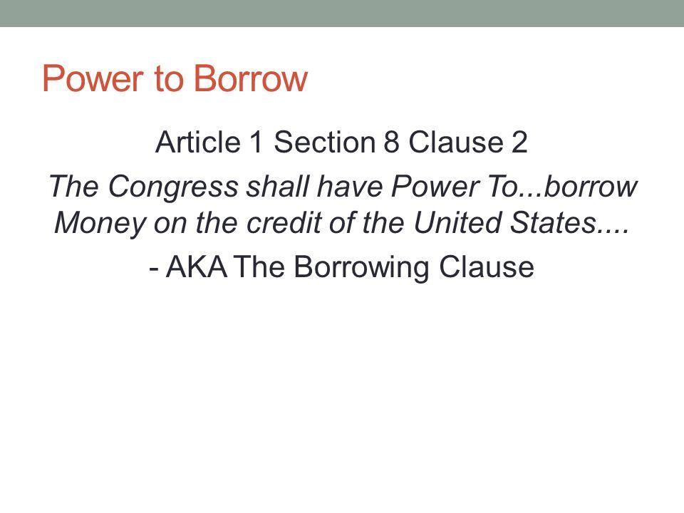 Power to Borrow